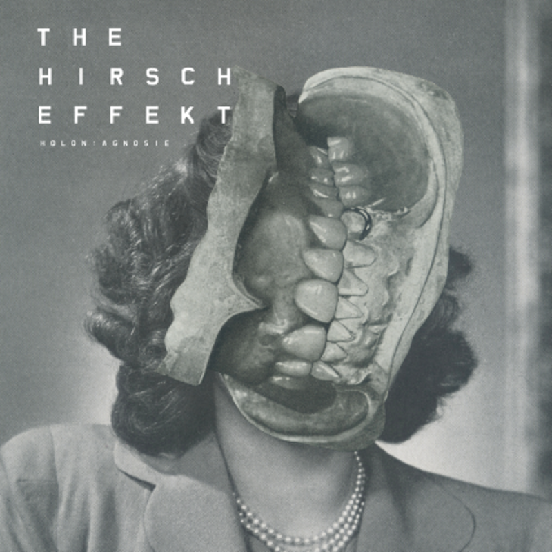 THE HIRSCH EFFEKT – Holon: Agnosie