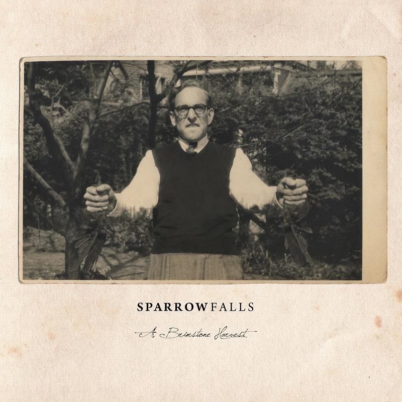 SPARROW FALLS – A Brimstone Harvest