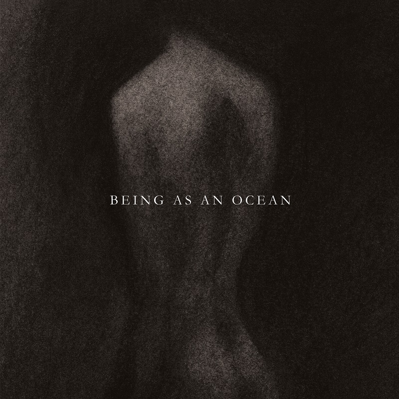 BEING AS AN OCEAN – Being As An Ocean