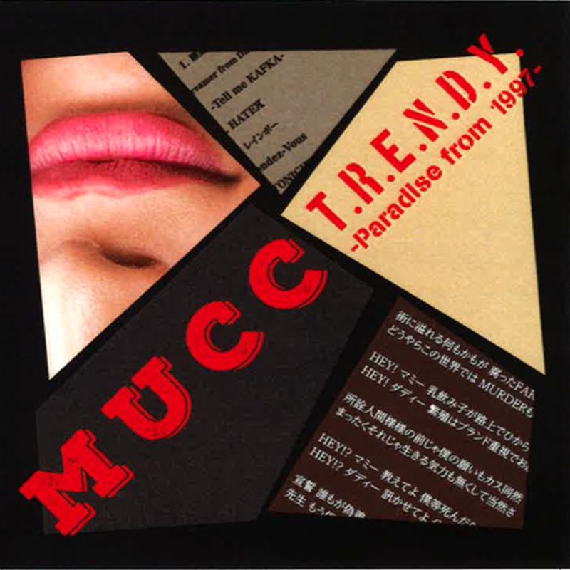 MUCC – T.R.E.N.D.Y. -Paradise from 1997-