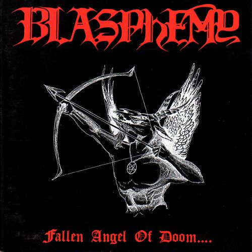 BLASPHEMY – Fallen Angel Of Doom