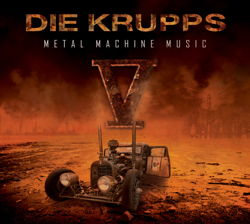 DIE KRUPPS – V – Metal Machine Music