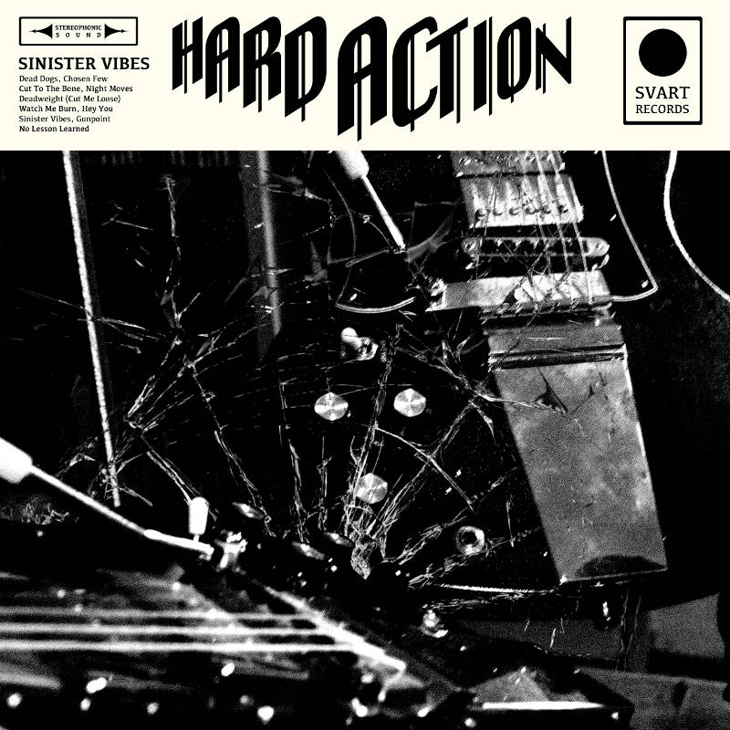 HARD ACTION – Sinister Vibes