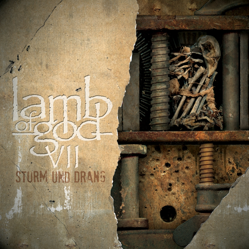 LAMB OF GOD – VII – Sturm und Drang