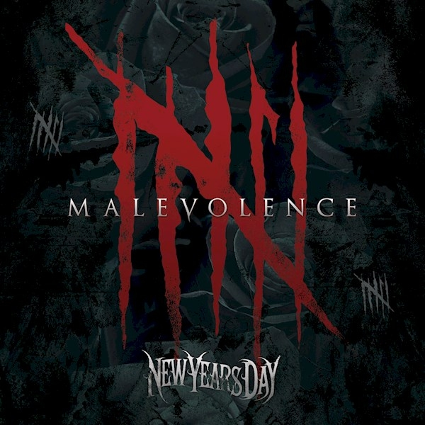 NEW YEARS DAY – Malevolence