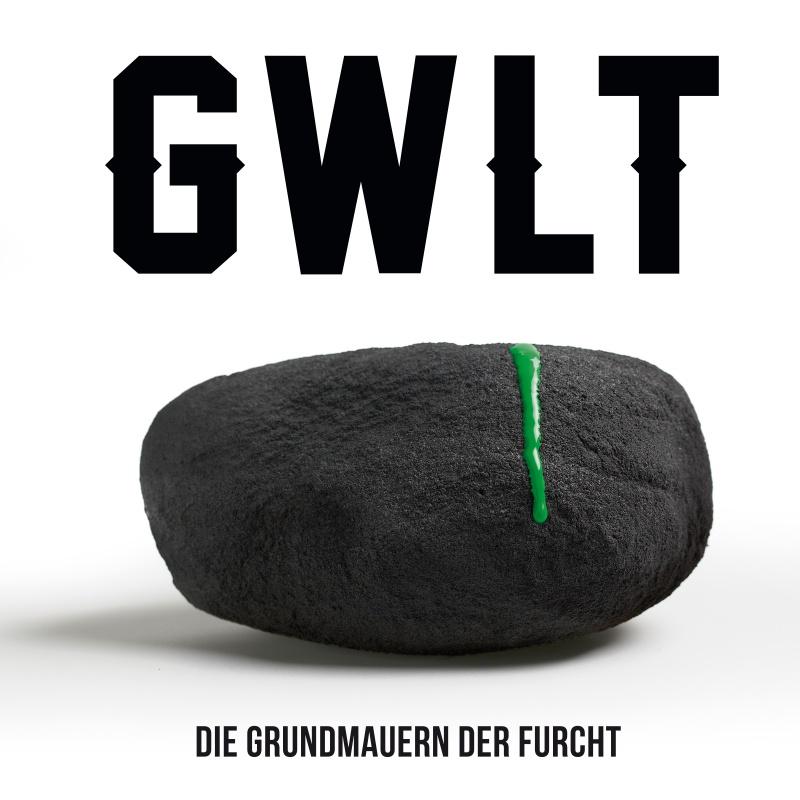 GWLT – Die Grundmauern der Furcht EP