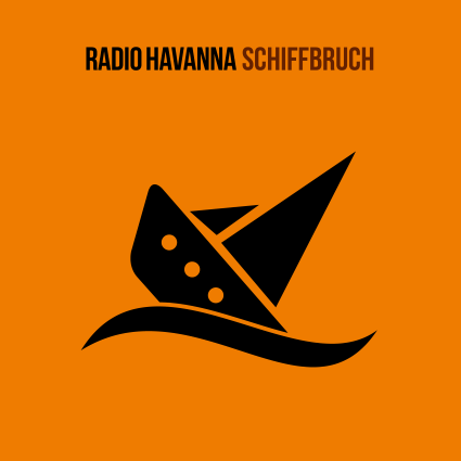 "RADIO HAVANNA – Videoclip zu ""Schiffbruch"", Sea-Watch & Tourdates"