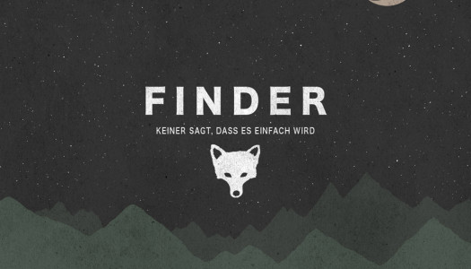 FINDER – Keiner sagt, dass es einfach wird