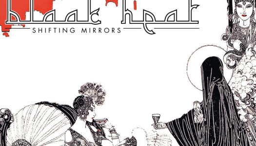 BLAAK HEAT – Shifting Mirrors