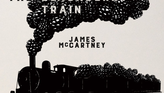 JAMES McCARTNEY – The Blackberry Train