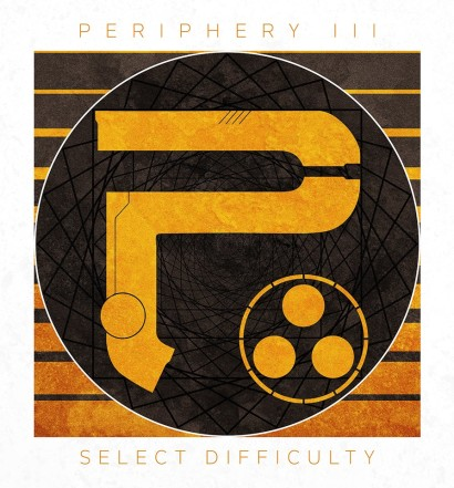 Cover-PERIPHERY-Periphery III Select Difficulty