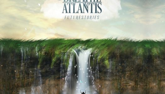BREATHE ATLANTIS – Futurestories