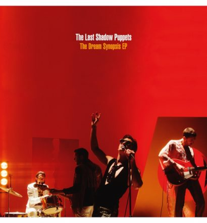 cover-the-last-shadow-puppets-the-dream-synopsis-ep