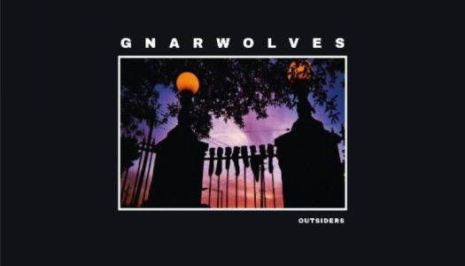 GNARWOLVES – Outsiders