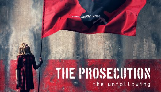 THE PROSECUTION – The Unfollowing