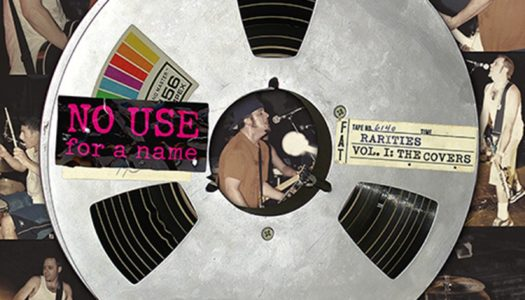 NO USE FOR A NAME – Rarities Vol.1: The Covers