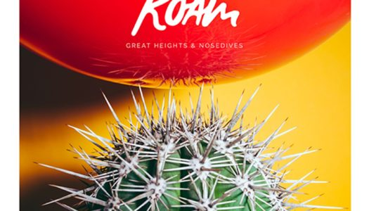 ROAM – Great Heights & Nosedives