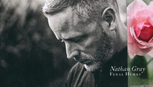 NATHAN GRAY – Feral Hymns