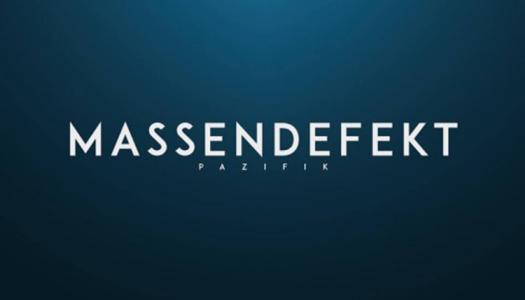 MASSENDEFEKT – Pazifik