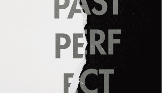 ME & REAS – Past Perfect