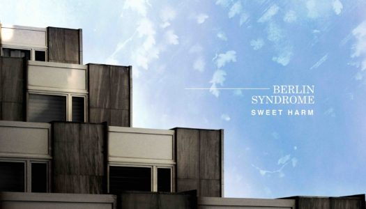 BERLIN SYNDROME – Sweet Harm