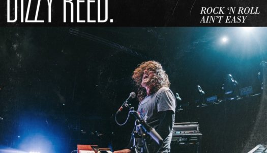 DIZZY REED – Rock 'n Roll Ain't Easy