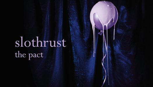 SLOTHRUST – The Pact