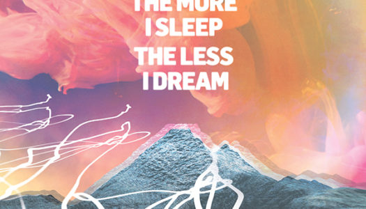 WE WERE PROMISED JETPACKS – The More I Sleep The Less I Dream