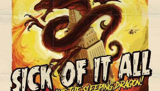 SICK OF IT ALL – Wake The Sleeping Dragon!