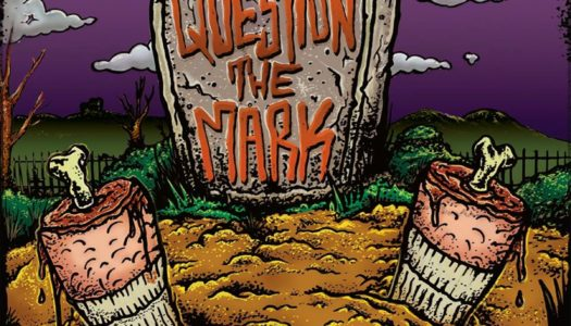QUESTION THE MARK – Nightmare On Misery Street EP