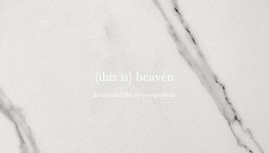 YOUNG CULTURE – (This Is) Heaven
