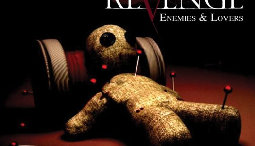 A NEW REVENGE – Enemies & Lovers