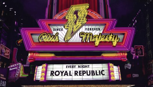 ROYAL REPUBLIC – Club Majesty