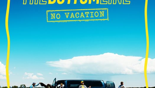 THE BOTTOM LINE – No Vacation