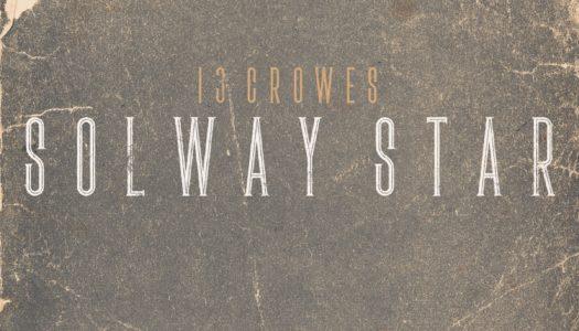13 CROWES – Solway Star