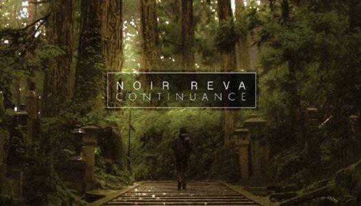 NOIR REVA – Continuance