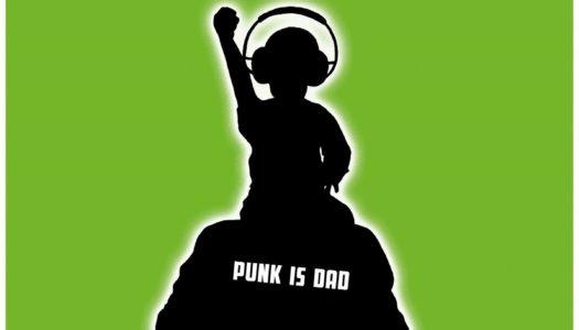 NORTH ALONE – Punk Is Dad