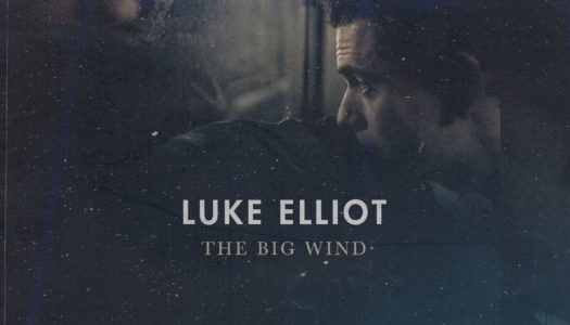 LUKE ELLIOT – The Big Wind