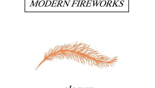MODERN FIREWORKS – Closure EP