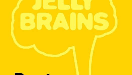 JELLY BRAINS – Post/Mortem