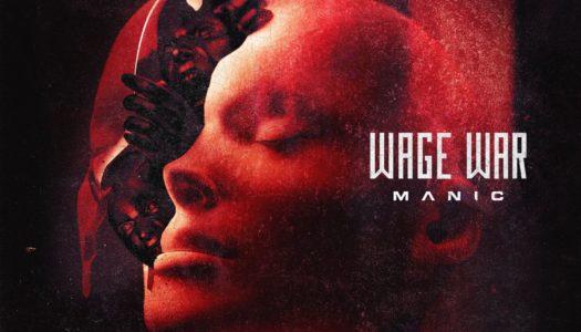 WAGE WAR – Manic